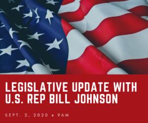 Legislative Update with U. S. Rep Bill Johnson; Sept. 2, 2020 * 9AM