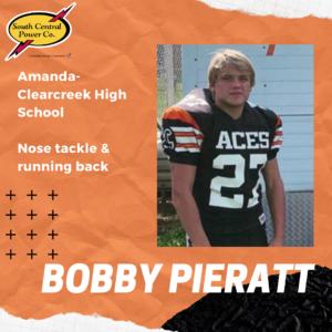 Bobby Pieratt, Amanda-Clearcreek High School, nose tackle & running back