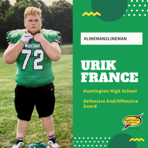 Urik France, #lineman2lineman, Huntington High School, Defensive end / offensive guard