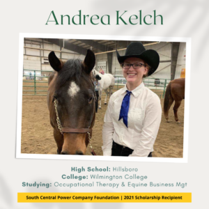 Andrea Kelch: High School: Hillsboro College: Wilmington College Studying: Occupational Therapy & Equine Business Mgt