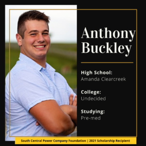 Anthony Buckley: High School: Amanda Clearcreek College: Undecided Studying: Pre-med