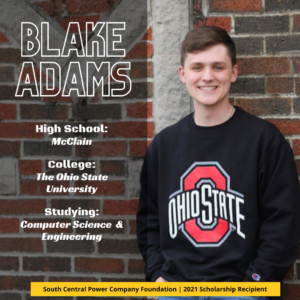 Blake Adams: High School: McClain College: The Ohio State University Studying: Computer Science & Engineering