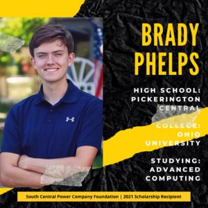 Brady Phelps: High SchooL: Pickerington Central College: Ohio University Studying: Advanced computing