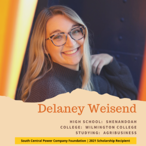 Delaney Weisend: High School: Shenandoah College: Wilmington College Studying: AGribusiness