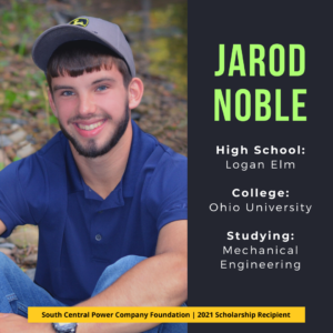 Jarod Noble: High School: Logan Elm College: Ohio University Studying: Mechanical Engineering