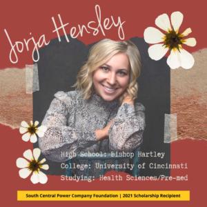 Jorja Hensley: High School: Bishop Hartley College: University of Cincinnati Studying: Health Sciences/Pre-med