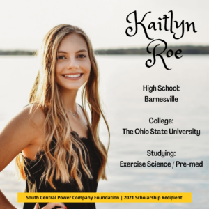 Kaitlyn Roe: High School: Barnesville College: The Ohio State University Studying: Exercise Science / Pre-med