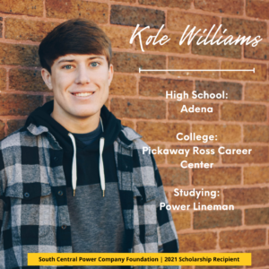 Kole Williams: High School: Adena College: Pickaway Ross Career Center Studying: Power Lineman