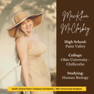 MacKhia McCloskey, High School: Paint Valley College: Ohio University - Chillicothe Studying: Human Biology