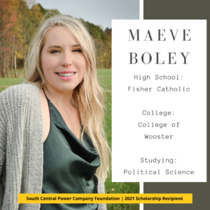 Maeve Boley: High School: Fisher Catholic College: College of Wooster Studying: Political Science
