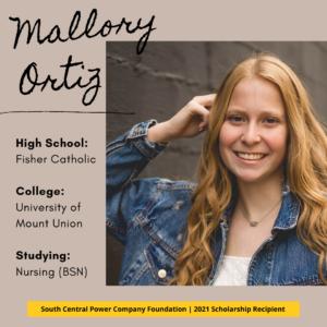 Mallory Ortiz: High School: Fisher Catholic College: University of Mount Union Studying: Nursing (BSN)