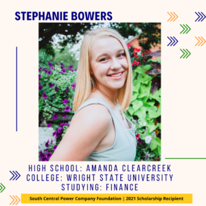 Stephanie Bowers: High School: Amanda Clearcreek College: Wright State University Studying: Finance