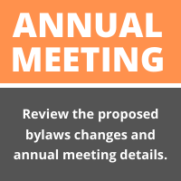 Annual Meeting: Review the proposed bylaws changes and annual meeting details.